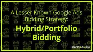 Hybrid-Bidding-Portfolio-Bidding-Guide